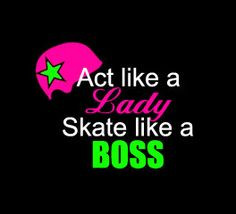 ... decal helmet sticker act like a lady skate like a boss skateboard girl