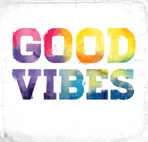 sending good vibes your way