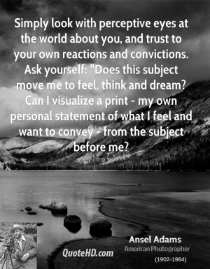 Ansel Adams Quotes