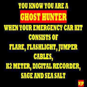 ghost hunting paranormal quotes funny quotesgram