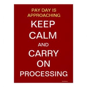 Payroll Department Pay Day Motivational Slogan Print
