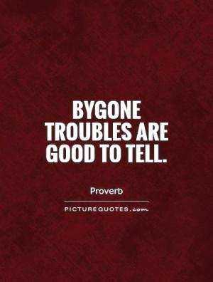 Troubles Quotes