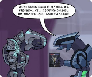 You can quote any RvB episode verbatim. (-S-)