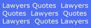 Inspirational Attorney Quotes