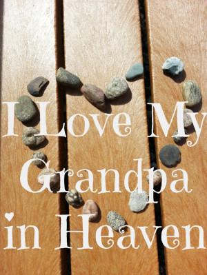 love my grandpa in Heaven