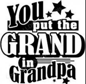 Fathers Day Quotes for Grandpa | Fathers Day 2014 | Celebrate the fest ...