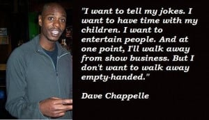 dave chappelle quotes 5