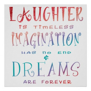 Laughter, Imagination and Dreams Poster Art - Walt Disney quote
