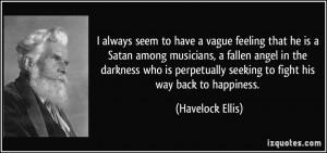 vague feeling that he is a Satan among musicians, a fallen angel ...