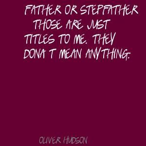 stepfather quotes | Stepfather Quotes