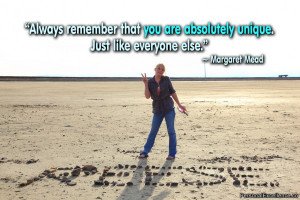 "Inspirational Quote: ""Always remember that you are absolutely unique ..."