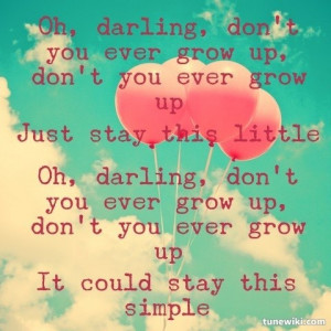 Never Grow Up by Taylor SwiftTaylorswift, Quotes 3