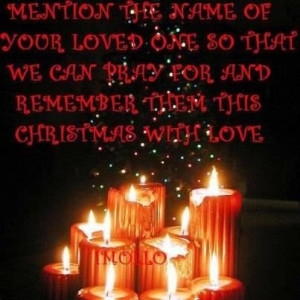 Quotes about lost loved ones at christmas