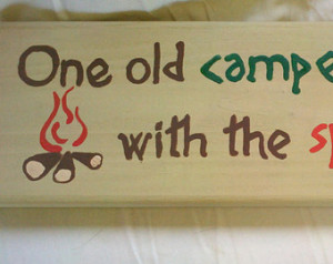 One Old Camp With The - Camping Quote