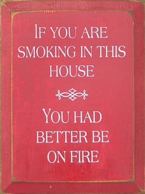 no smoking I :LOVE THIS SIGN>>>> CAN