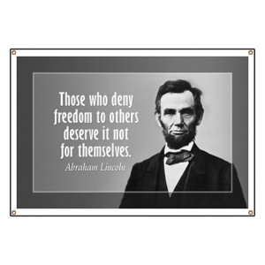 Anti Barack Obama Gifts > Abe Lincoln Quote on Slavery Banner