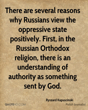 There are several reasons why Russians view the oppressive state ...