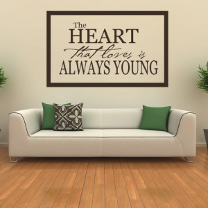 ... That-Loves-Is-Always-Young-Wall-Sticker-Quote-Wall-Art-Decal-Transfers