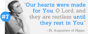 ... they are restless until they rest in You.