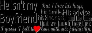 smile i fell in love with photo: He isn't my boyfriend... Boyfriend1 ...