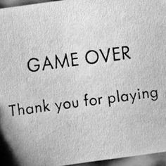 GAME OVER thank you for playing! I think you are having so much fun ...