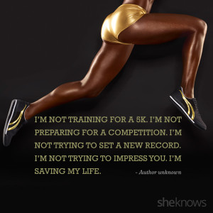 12 Motivational workout quotes that have nothing to do with weight