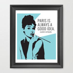 Audrey Hepburn Quote 11x13 Print - Breakfast At Tiffany's Wall Art ...