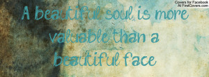 You Have A Beautiful Soul Quotes Beautiful Soul Quotes