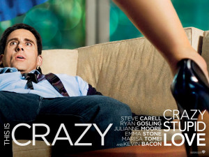 Crazy, Stupid, Love. (2011, Glenn Ficara & John Requa)