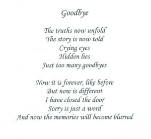 ... Told Crying Eyes Hidden Lies Just too Many Goodbyes ~ Goodbye Quote