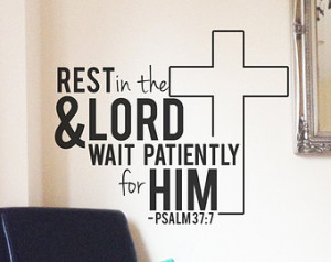 Rest in the Lord - Wall Decal Sticker Psalm 37:7 Christian Bible Quote ...