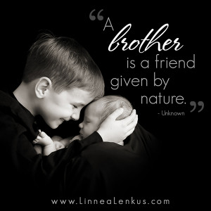 Brothers For Life Quotes a brother is a friend given