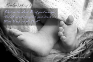 Baby Feet Psalm 27 verse 14 for FFH Blog 650x433