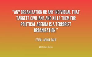 Any organization or any individual that targets civilians and kills ...