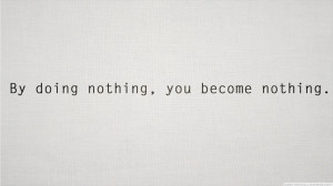 Text Quotes Typography Simple White Background By Doing Nothing You ...