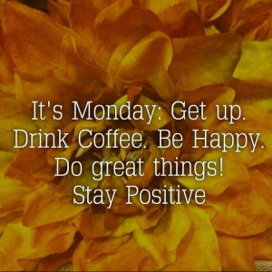 quotesHappy Mondays Mornings, Mondays Motivation Quotes, Monday Quotes ...