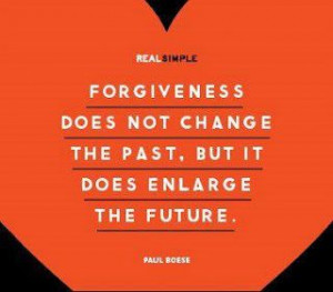 Positive Inspirational Quotes: Forgiveness does not change...