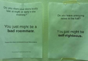 You just might be a bad roommate funny note