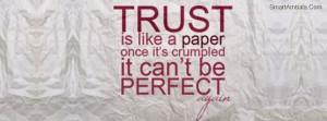 Familiar Trust Issues Quotes