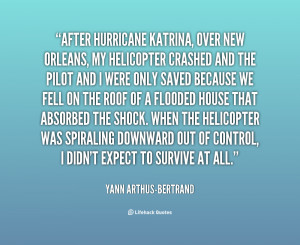 quote-Yann-Arthus-Bertrand-after-hurricane-katrina-over-new-orleans-my ...
