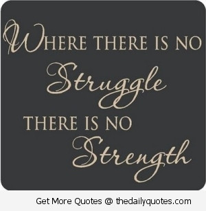 Inspirational Quotes About Life And Struggles Inspirational quotes ...