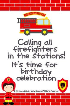 ... quotes #invitation #sayings #birthdaypartyideas #bpartyideas #fireman
