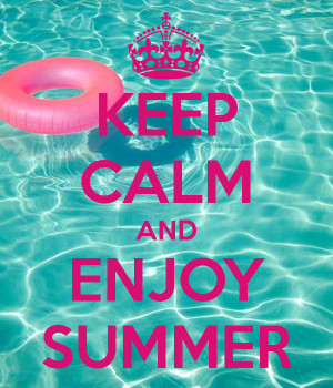 Enjoy summer pictures quotes and sayings