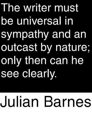 Sympathy writer quotes and sayings julian barnes