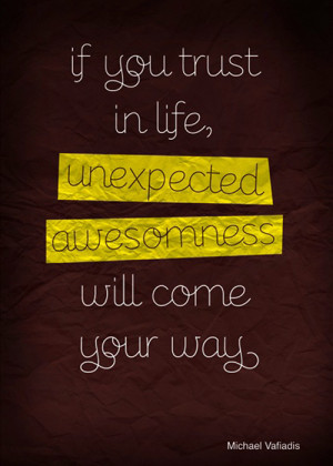 SATURDAY SAYINGS: LIFE AND WELCOMING THE UNEXPECTED