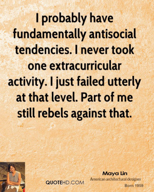 probably have fundamentally antisocial tendencies. I never took one ...