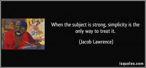 Jacob Lawrence Quote