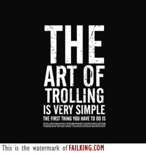 The Art Of Trolling