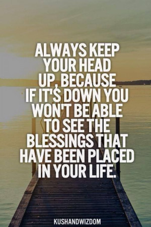 Keep Your Head Up.....