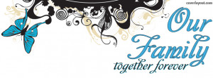 Our Family Together Forever Facebook Cover Layout